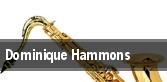 Dominique Hammons Houston tickets