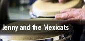 Jenny and The Mexicats tickets