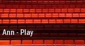 Ann - Play tickets