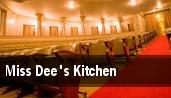 Miss Dee's Kitchen Dallas tickets