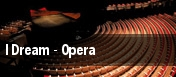 I Dream - Opera tickets