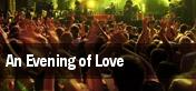 An Evening of Love tickets