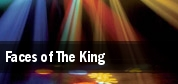 Faces of The King Saint Charles tickets