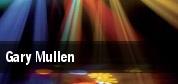 Gary Mullen Red Bank tickets