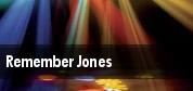 Remember Jones tickets