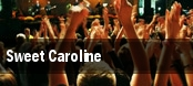 Sweet Caroline San Diego tickets