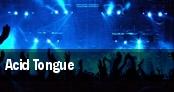 Acid Tongue tickets