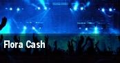 Flora Cash tickets
