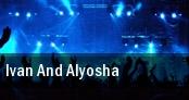 Ivan And Alyosha Philadelphia tickets