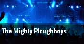 The Mighty Ploughboys tickets