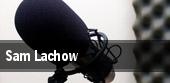 Sam Lachow tickets