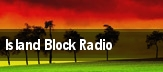 Island Block Radio tickets