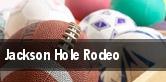 Jackson Hole Rodeo tickets