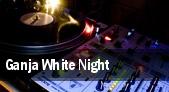 Ganja White Night tickets