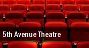 5th Avenue Theatre tickets