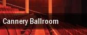 Cannery Ballroom tickets