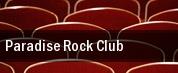 Paradise Rock Club tickets