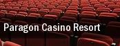 Paragon Casino Resort tickets