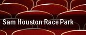 Sam Houston Race Park tickets