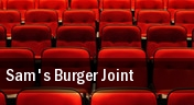 Sam's Burger Joint tickets