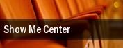 Show Me Center tickets