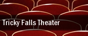 Tricky Falls Theater tickets
