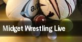 Midget Wrestling Live tickets